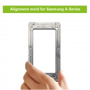 Glass to LCD OLED Alignment Postion Mould Mold for Samsung A10 A20 A30 A40 A50  A60 A70 A80 A90 A10S A21S...